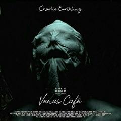 Venus Cafè  (prod. Kool Kafè)