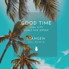 Owl City - Good Time (Stangen Retro Remix)