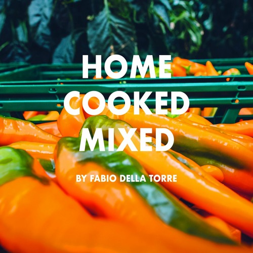 Home Cooked Mixed - By Fabio Della Torre