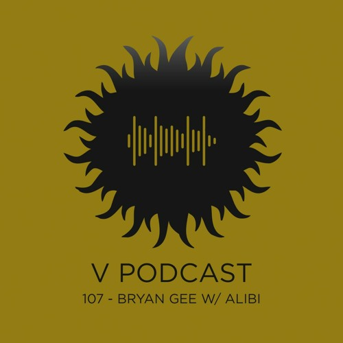 Download Bryan Gee feat. Alibi: V Recordings Podcast 107 (March 2021) mp3