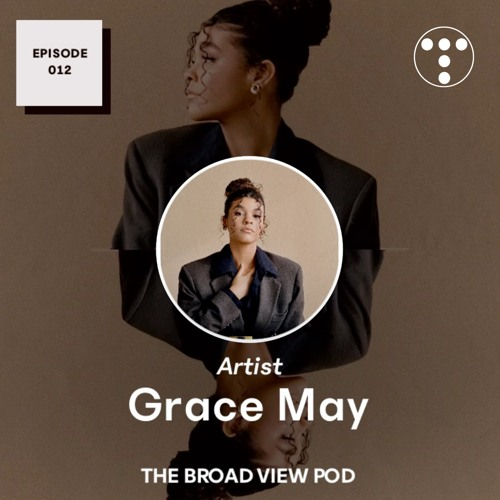 Grace May   EPISODE 012