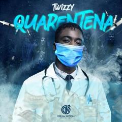 Twizzy- Quarentena