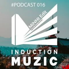 Induction Podcast 016 MiNNt Edit (Spiritualized, Desvelo Music)