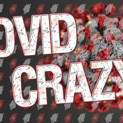 COVID CRAZY!!! TECHNO & HOUSE SET