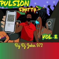 %Pulsion Shatta Chodeh Vol.2%  Ton Pass Shatta!! (By Dj john 972)