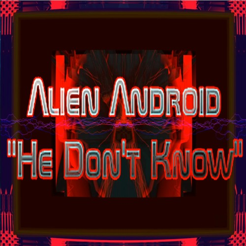 He Don't Know