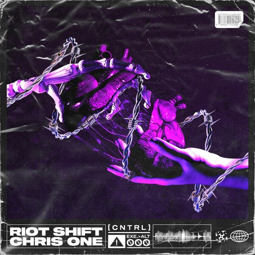 Riot Shift x Chris One - CNTRL