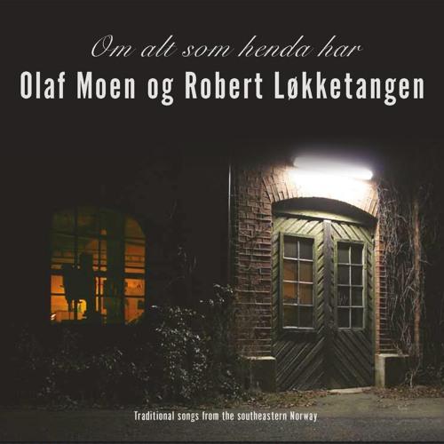 Olaf Moen & Robert Løkketangen - Melåslinna