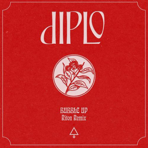 Diplo - Bubble Up (Riton Remix)