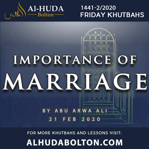 Khutbah: Importance Of Marriage