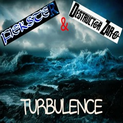 Turbulence (feat. Destructor Zaro)
