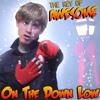 "On the Down Low (Parody of Justin Bieber's ""Mistletoe"")"