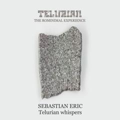 SEBASTIAN ERIC - Telurian Whispers (snippet)