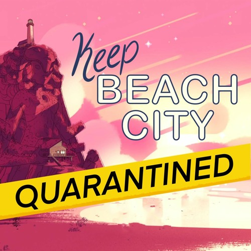 Keep Beach City Quarantined