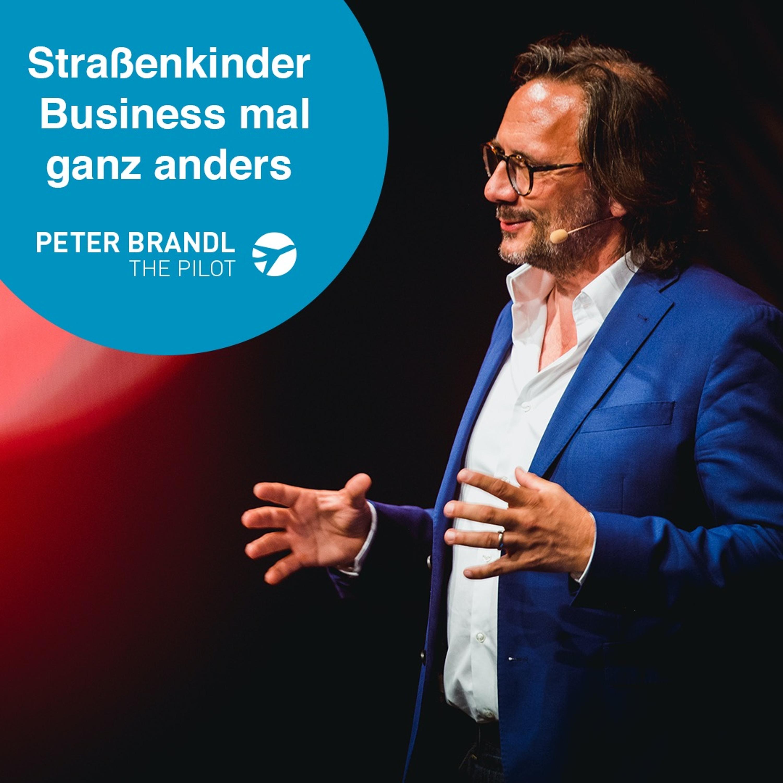 Remove Before Flight - Peter Brandl - Straßenkinder - Business mal ganz anders