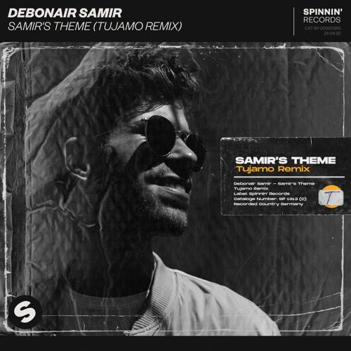 Debonair Samir - Samir's Theme (Tujamo Remix) [OUT NOW]