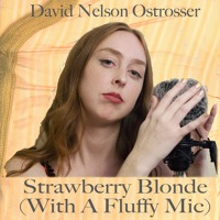 Strawberry Blonde (With A Fluffy Mic)