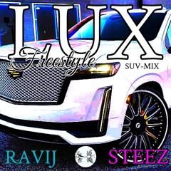 L.U.X (SUV REMIX)
