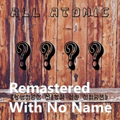 ??? Track With No Name - Remastered