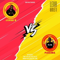 Leva Leva -  Jorge B Vs Pauluba Kwazawa