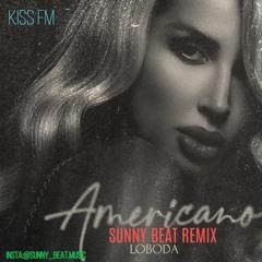 LOBODA - Americano (Sunny Beat Remix)