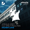 Joshua Grey feat. Emily Moulton - Higher Love