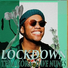 lockdown w/ Dave Nunes