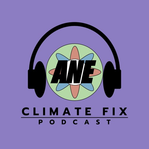 Episode 6: A New Type of Climate Activist
