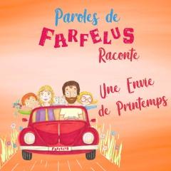 Histoire UNE ENVIE DE PRINTEMPS par Paroles de Farfelus