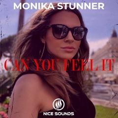 Monika Stunner - Can You Feel It