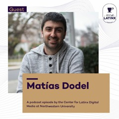 Episode 32 - Matías Dodel and finding the doctoral program that works for you