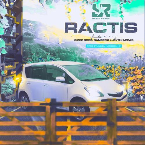 Ractis feat. Cizer Boss, Bander & Lloyd Kappas