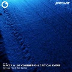 Macca, Loz Contreras & Critical Event - See Me Now