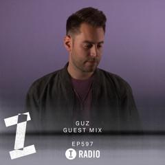 Toolroom Radio EP597 - GUZ Guest Mix