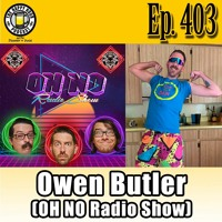Episode 403 - Pro Wrestling Talk w/Owen Butler