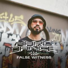 HARD DANCE 116: False Witness