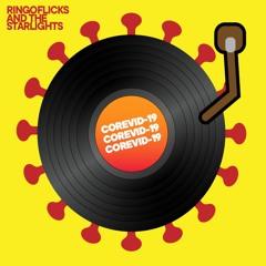 COREVID-19: The Quarantine Mixtape