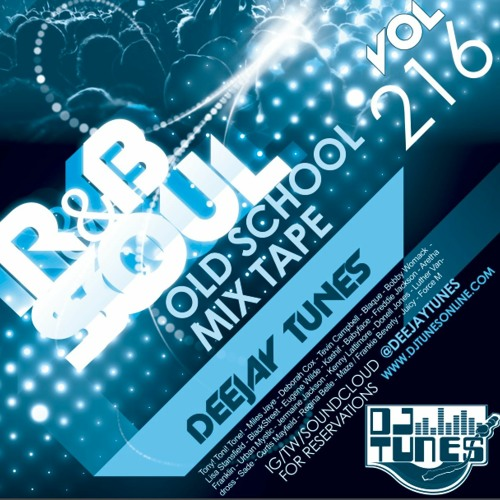 Vol 216 Old School Soul RandB Mix