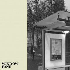 Window Pane - Lacuna Common