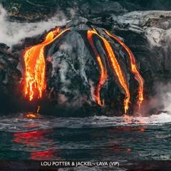 JackEL & Lou Potter - Lava (VIP)