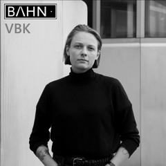 BAHN· Podcast XX - VBK