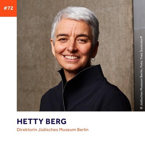 #72 - Hetty Berg über Begegnungen, Sprachen und ihr Judentum