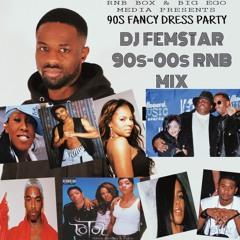 DJ FEMSTAR PRESENTS 90s-00s RNB MIX