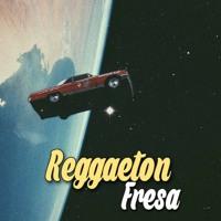 Reaggaeton Fresa