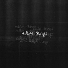 Million Things (prod. by engless)