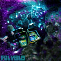 POLYBIUS feat. Russ Hillier (prod. FLOCKABOI)