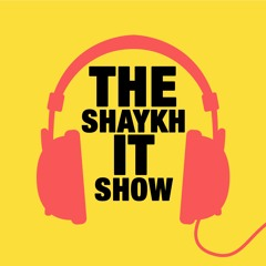 Episode 45 - Shaykhdome