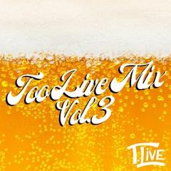 Too Live Mix Vol. 3