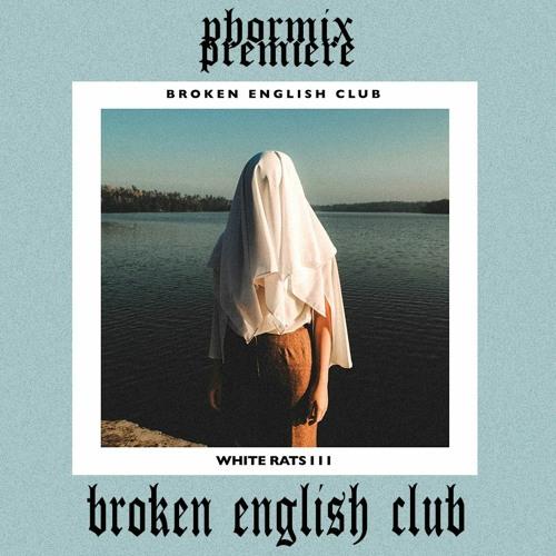 Premiere #133  Broken English Club - Shadows And Tall Trees [L.I.E.S-165]