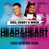 Joel Corry X MNEK - Head & Heart (Lucas Medeiros Remix)
